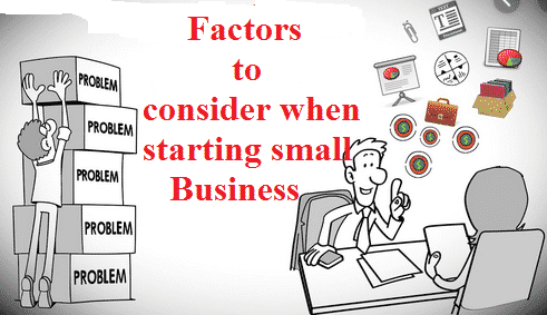 Factors to Consider When Starting Small Business