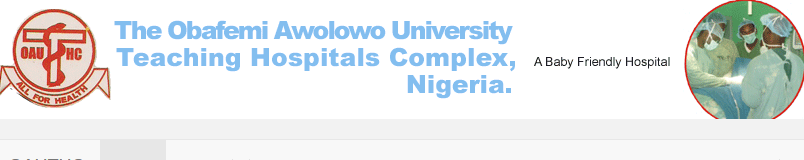 Obafemi Awolowo University Teaching Hospital Complex, Ile-Ife.