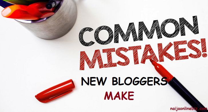 Common Mistakes New Bloggers Make